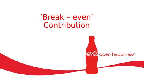 Coca-Cola Finance Lesson 4 (Contribution Method of Break Even)