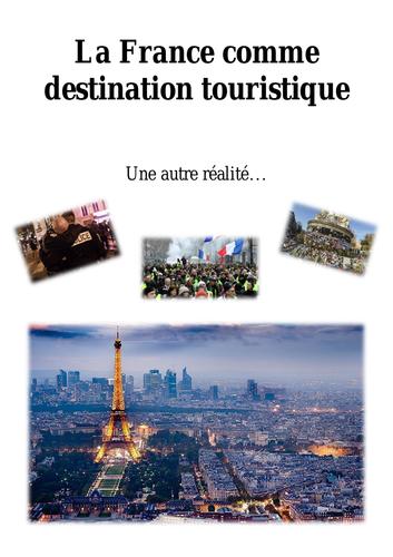 La France comme destination touristique: une autre réalité