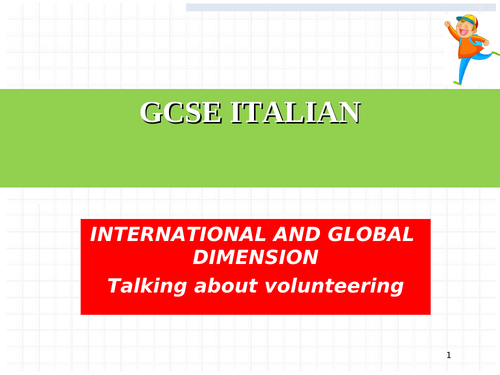 NEW ITALIAN GCSE TOPIC INTERNATIONAL AND GLOBAL DIMENSION
