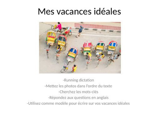 Mes vacances ideales / My ideal holidays