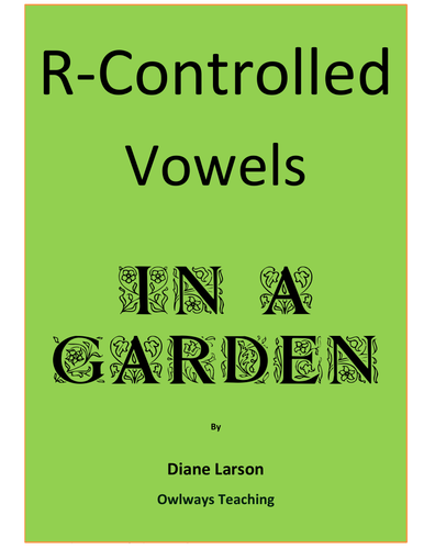 R-Controlled Vowels ~ In a Garden:  printing practice and drawing