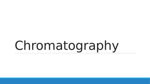 Chromatography presentation, summary and questions