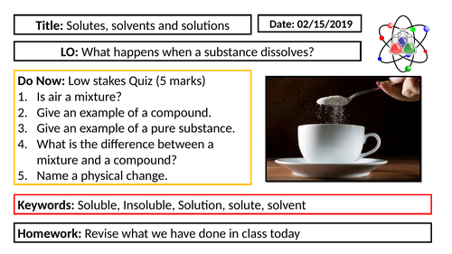 KS3 Chemistry - Solutes, solvents and solutions
