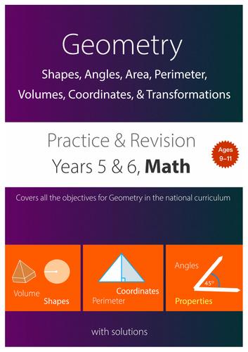 GEOMETRY - Shapes, Angles, Area, Perimeter,  Volumes, Coordinates, & Transformations (upper KS2)