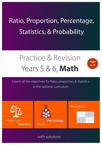 Ratio, Proportion, Percentage,  Statistics, & Probability (upper KS2)