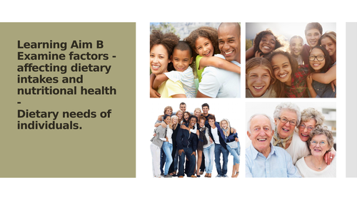 Unit 19 - Nutrition Health - 2016 specfication - Learning Aim B