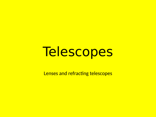 A Level Physics - Astronomy option chapter 1 - Telescopes