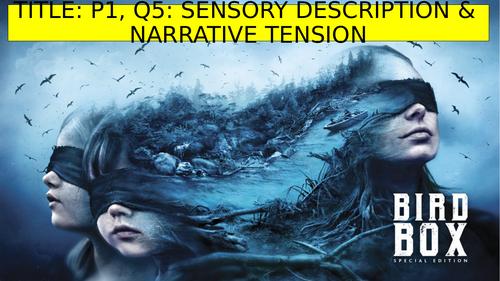 AQA: P1, Q5: Sensory Description: A Quiet Place/Hush/Birdbox (Includes multiple resources!)