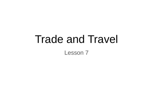 Egyptian Trade and travel lesson 7