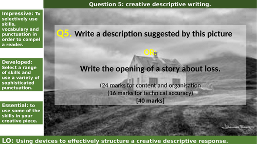 Creative descriptive writing question 5 G.C.S.E dilapidated house.