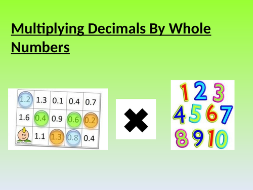 KS2/KS3 MULTIPLYING DECIMALS BY WHOLE NUMBERS. PWR POINT. WORD & PDF WSHEETS. DIFFERENTIATED. ANS P3
