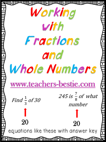Working with Whole Numbers and Fractions Worksheets