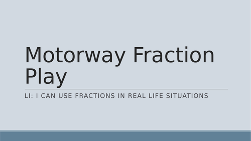 Motorway Fraction Play