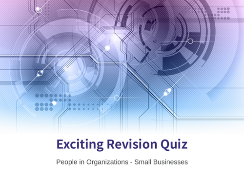 GCSE Business - Revision Quiz: People in Organisations