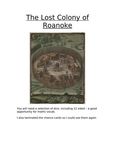 The Roanoke Game - An interactive way  to access a fantastic true story linked to Tudor Explorers.