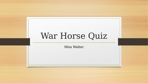War Horse Revision Quiz