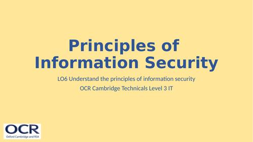 OCR Cambridge Technicals in IT Unit 2 - 6.1 Principles of Information Security