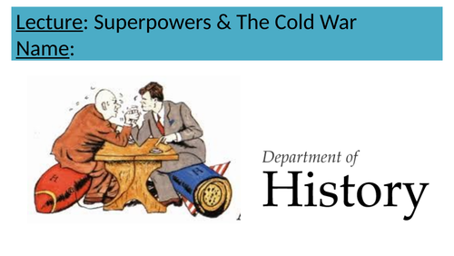 Superpowers & The Cold War Lecture GCSE/A-Level