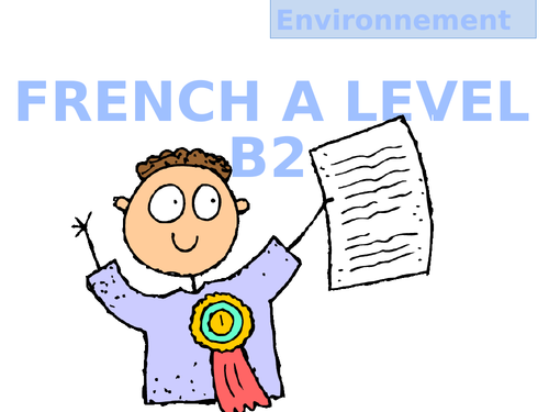 A LEVEL FRENCH: Environnement