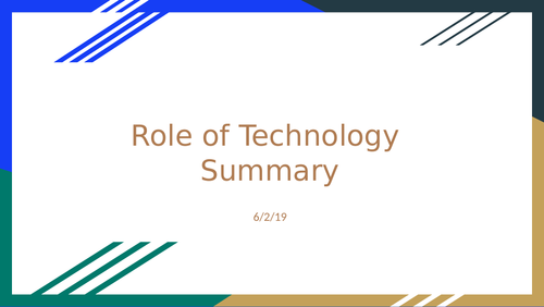 Role of Technology Summary