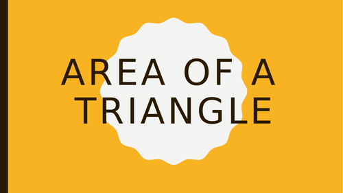 Area of a triangle powerpoint presentation