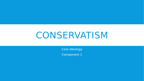 Conservatism - An Overview