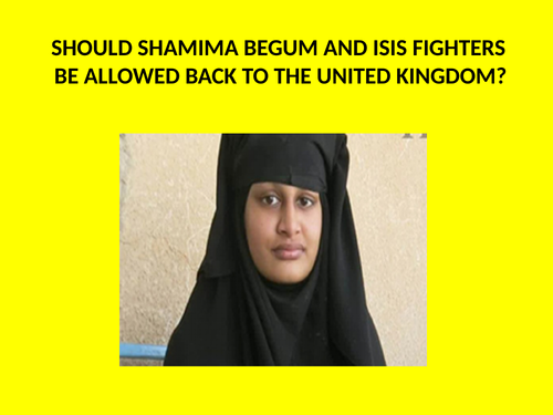 Should Shamima Begum and ISIS fighters be allowed back to the United Kingdom?