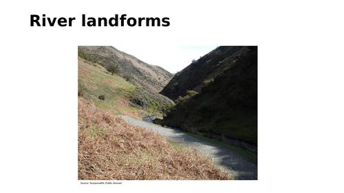 Fluvial (river) landforms