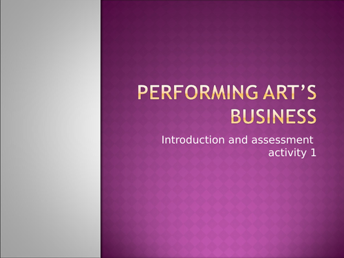 QCF - Unit 3 - Performing Arts Business