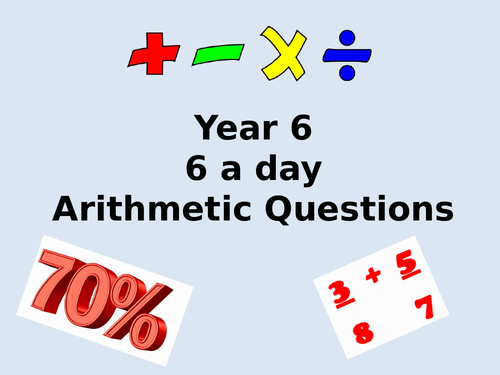 Year 6 Daily Arithmetic Questions