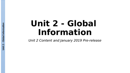 Unit 2 - Global Information - OCR CTEC from 2016