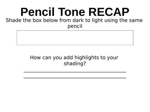 Pencil Tone Starter Activity