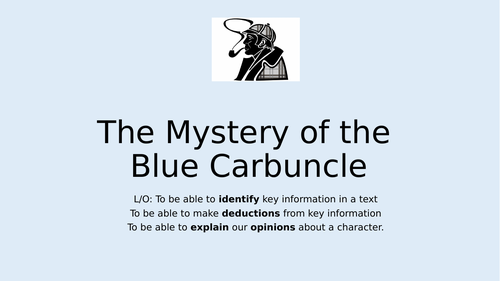 Sherlock Holmes Short Story: The Blue Carbuncle GCSE Language  Paper One Skills. Series of 6 Lessons