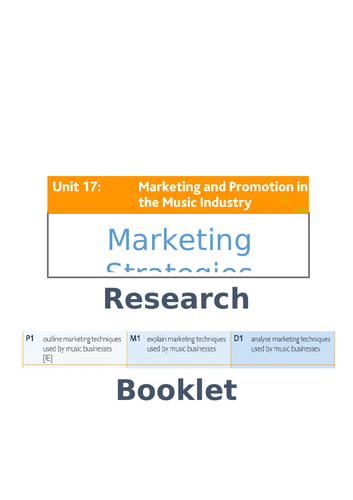 Unit 17: Marketing & Promotion in the Music Industry (Criteria 1 Marketing Strategies Research)