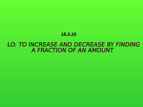 Increasing and Decreasing by a Fraction