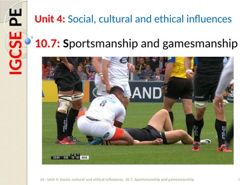 IGCSE PE (spec 2018) 10.7: Sportsmanship and gamesmanship