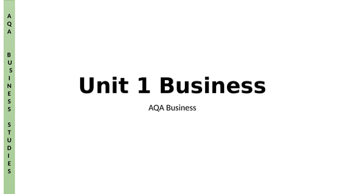 AQA A Level Business - Unit 1 - What is Business?