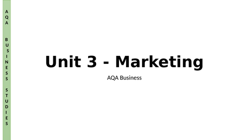 AQA A Level Business - Unit 3 - Marketing