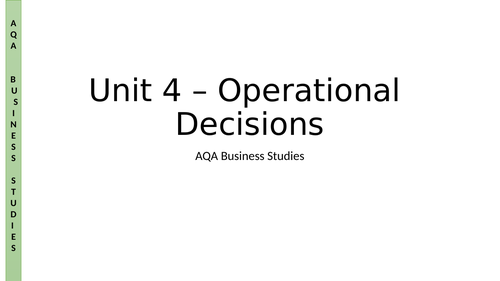 AQA A Level Business - Unit 4 - Operations