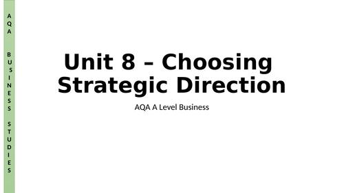 AQA A Level Business - Unit 8 - Strategic Direction