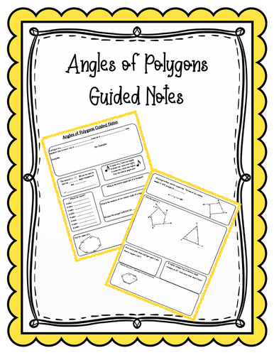 Angles of Polygons Guided Notes