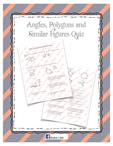 Angles Polygons and Similar Figures Quiz