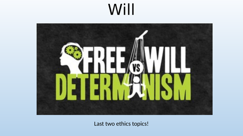 Eduqas / WJEC A Level Religious Studies - Ethics Theme 4B - Concepts of determinism