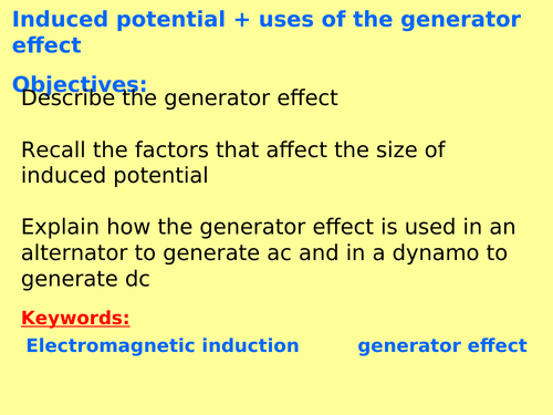 New AQA P7.4 (Physics GCSE spec 4.7) - Induced potential, uses of generators (Triple only)