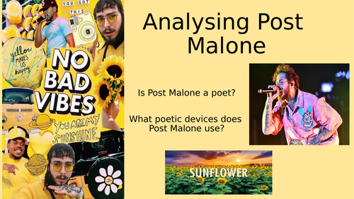Analysing poetry and poetic devices - Post Malone 'Sunflower'