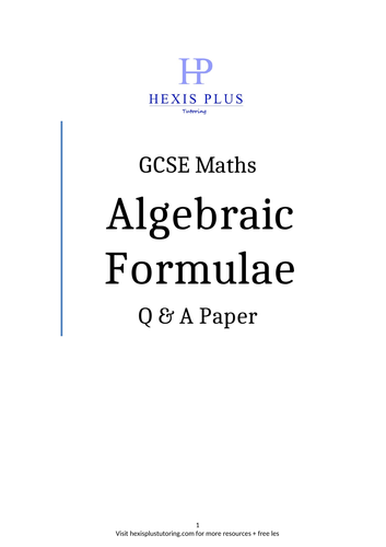 GCSE Maths , Algebraic Formulae , Question Paper