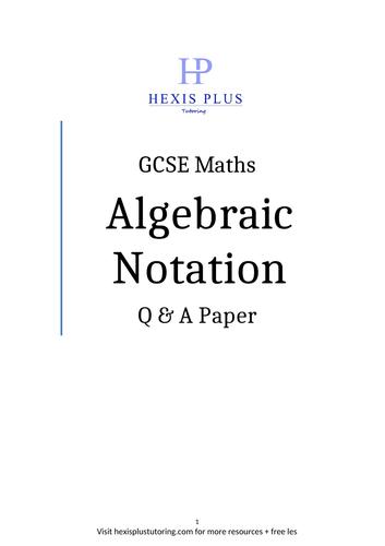 GCSE Maths, Algebraic Notation , Question Paper