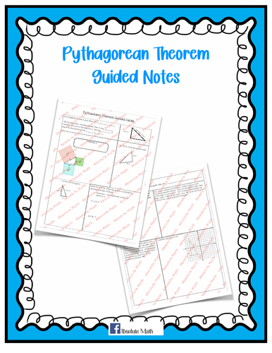 Pythagorean Theorem Guided Notes