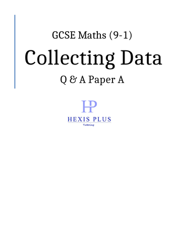 GCSE Maths 9-1, Collecting Data, Q and A Papers