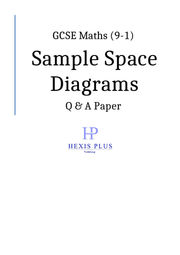 GCSE Maths 9-1,  Sample Space Diagrams, Q and A Paper